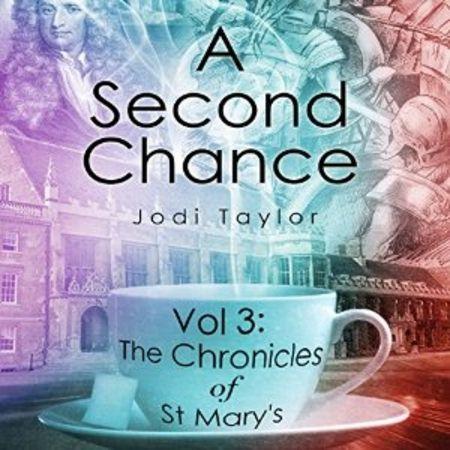 A Second Chance by Jodi Taylor, read by Zara Ramm
