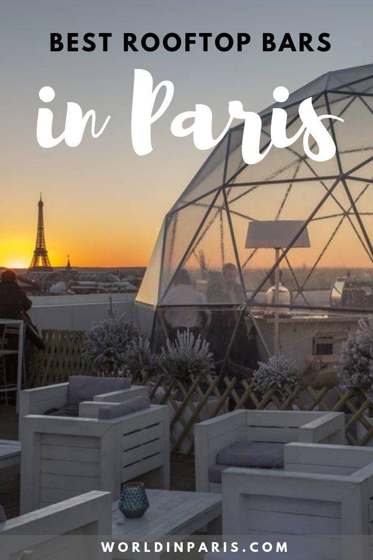 Melhores bares na cobertura em Paris 2019: coquetéis com as melhores vistas de Paris   – Paris Travels