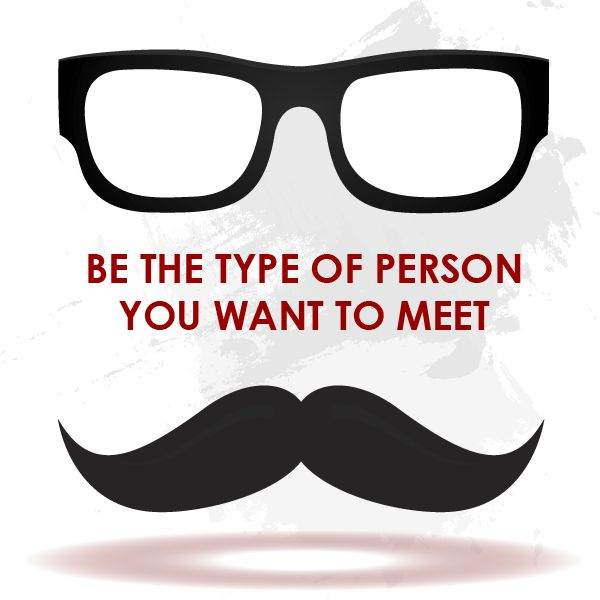Aprendiendo expresiones, Be the type of person you want to meet  http://accanada.com/