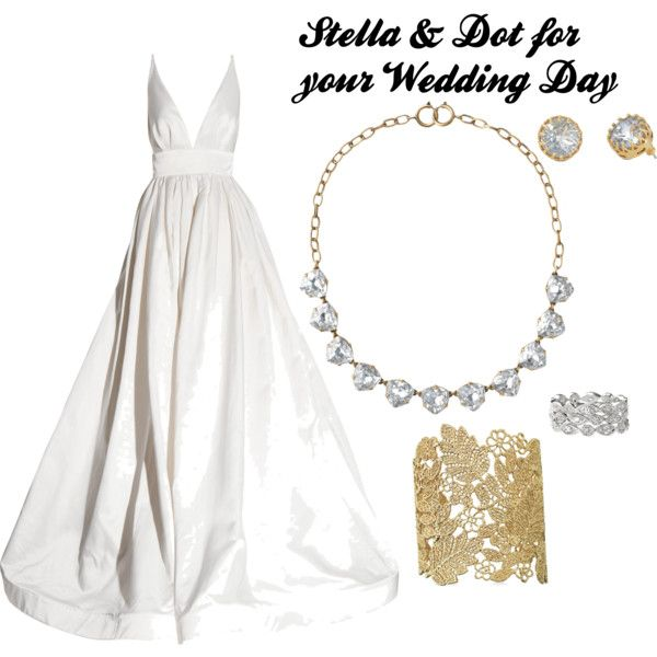 """Stella & Dot for your Wedding Day"" by elizabeth-santangelo on Polyvore"