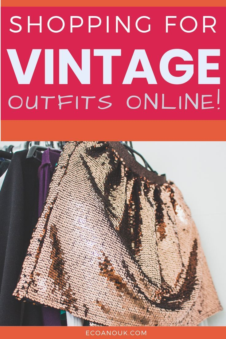 21 Epic Stores For Affordable And Luxury Vintage Shopping In 2020 Vintage Clothing Stores Vintage Clothing Stores Online Vintage Clothing Online