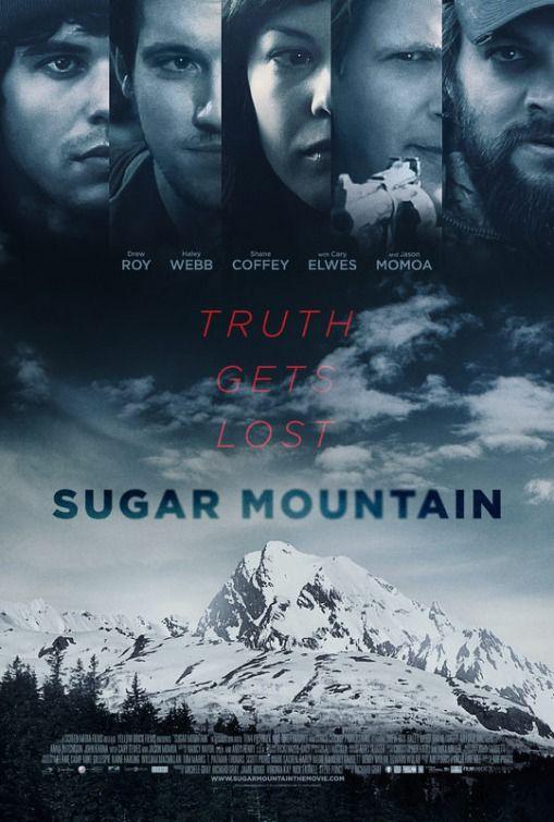 """Sugar Mountain (2016) tagline: """"Truth gets lost"""""""
