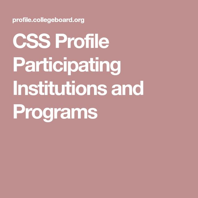CSS Profile Participating Institutions and Programs