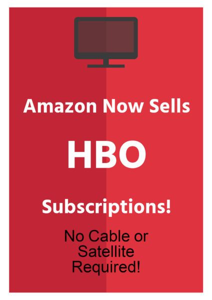 Amazon Now Offers HBO Subscriptions - No Cable or Satellite Required! Try It Today for FREE - 30-Day Trial!