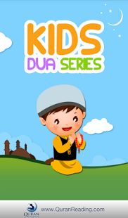 I suggest you app that I love to download that entail the kid's dua series Islamic Duas for Muslims children. Android users