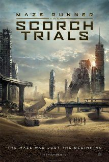 Maze Runner: The Scorch Trials (2015) by James Dashner - After having escaped the Maze, the Gladers now face a new set of challenges on the open roads of a desolate landscape filled with unimaginable obstacles. In theaters September 18th.