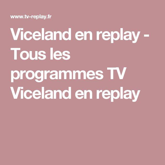 Viceland  en replay - Tous les programmes TV  Viceland en replay
