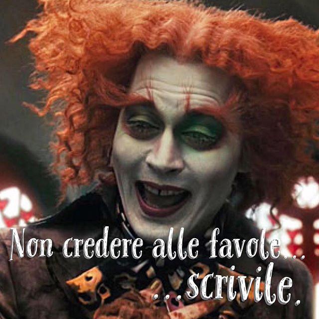 Non credere alle favole...scrivile. • # #cappellaiomatto #madhatter #follia #sogni #sognare #frasi #frasitumblr #frasiitaliane #vita #pensare #buonanotte #felice #motivazione #ilpaesedellemeraviglie #stupendo #pensieri #aforismi #citazioni #tumblr #tweegram #tbt #me #madeinitaly #insanity #mercurio #sveglia #amici #amore #frasidivertenti