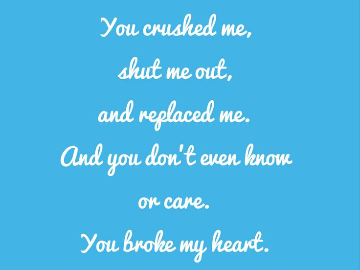 you broke my heart quotes - photo #34