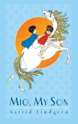 1954 Astrid Lindgren – Mio, my Son..and my sister found me a copy..best Christmas present ever!