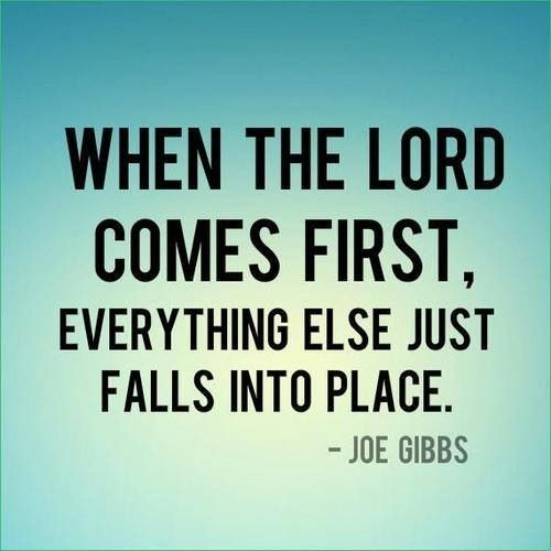 When The Lord Comes First, Everything Else Just Falls Into