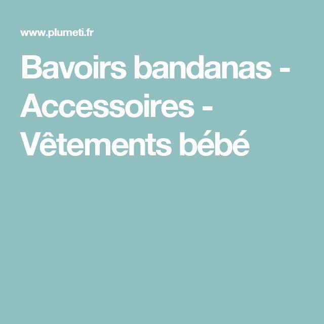Bavoirs bandanas - Accessoires - Vêtements bébé