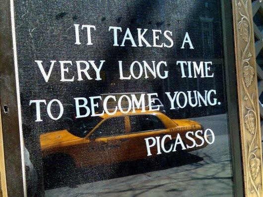 """Toma toda una vida llegar a ser joven"" Picasso"