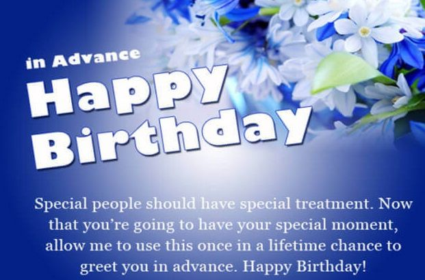 Advance Happy Birthday Wishes And Images With Images Advance