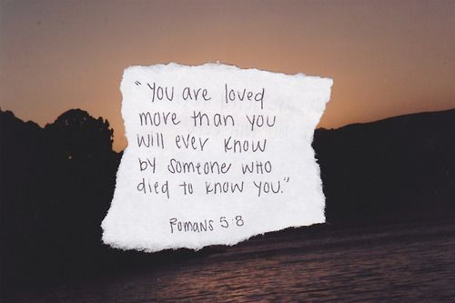 You Are Loved More Than You'll Ever Know By Someone Who