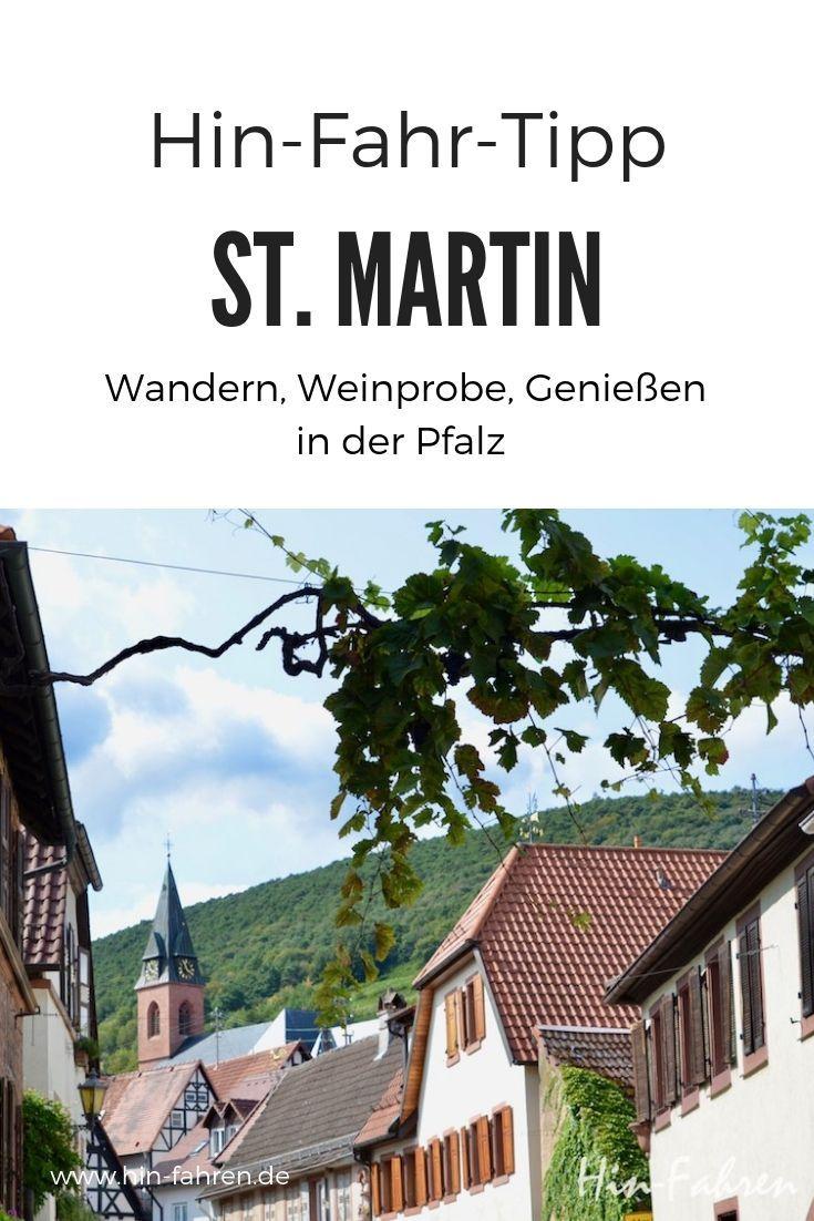 St Martin Wochenende 1 Kurztrip Mit Wohnmobil In Die Pfalz Mit Bildern Kurztrip Reisen