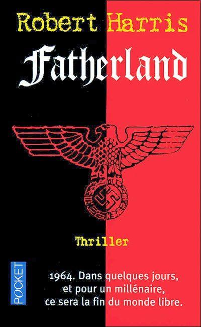 Livres universels pour tous: Fatherland de Robert Harris