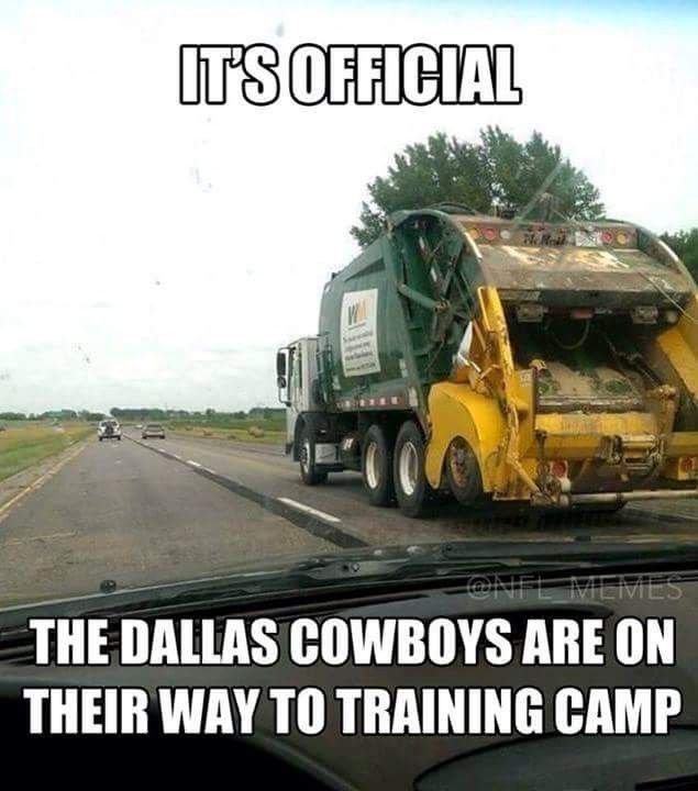 Cowboys Are Garbage Training Camp Nfl Memes One Direction Tour