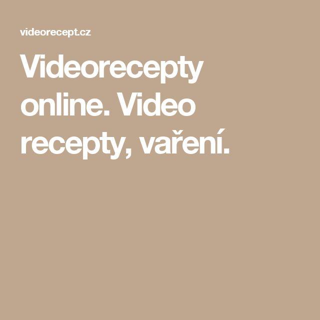 Videorecepty online. Video recepty, vaření.