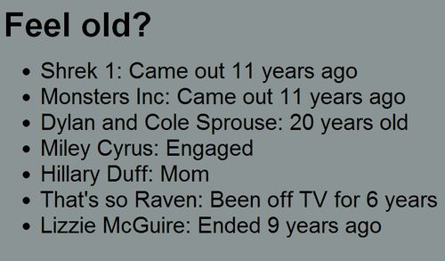 (emmasaints,feel old?,miley cyrus,hillary duff,that's so raven,lizzie mcguire,dylan and cole sprouse,monsters inc,shrek,engaged,mom)
