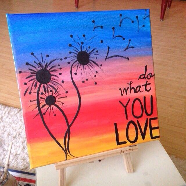 do what you love...inspirational