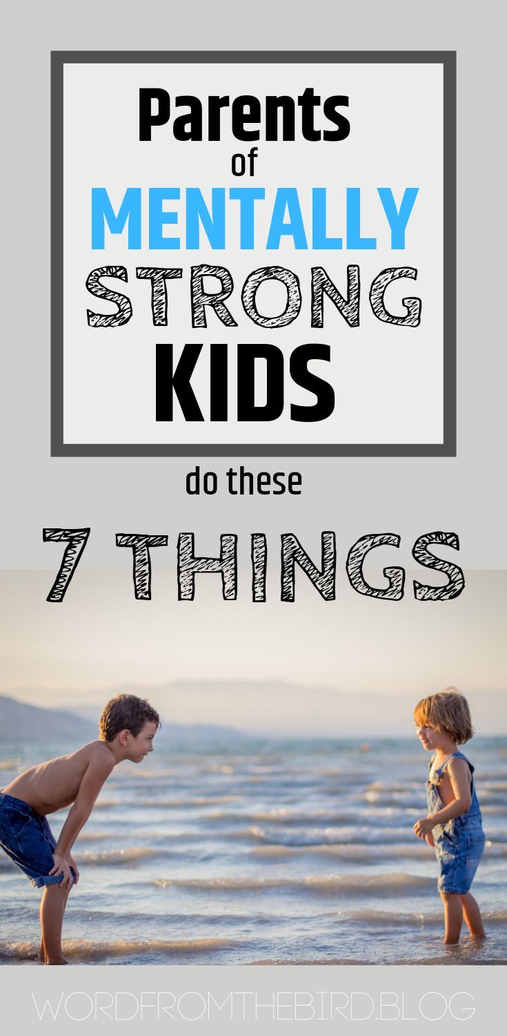 Parenting tips to raise mentally strong children who grow