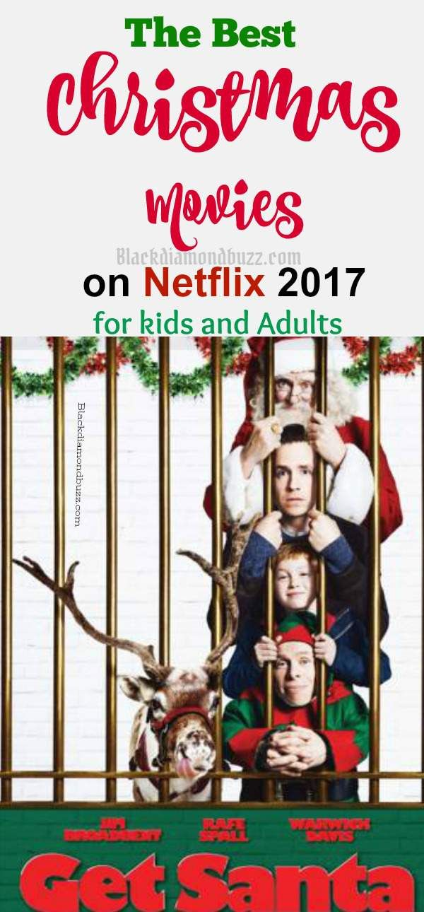 the best christmas movies on netflix of all time for kids and adults - Best Christmas Movies Of All Time