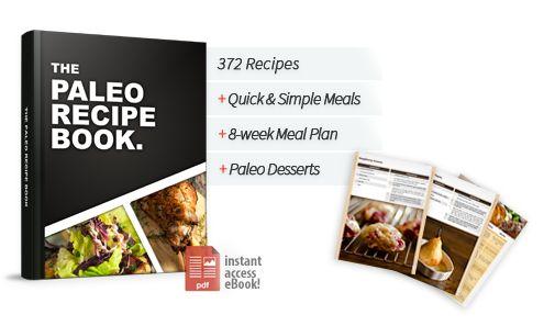 Over 370 easy Paleo recipes | Paleo Recipe Book