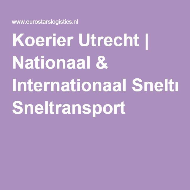 Koerier Utrecht   Nationaal & Internationaal Sneltransport