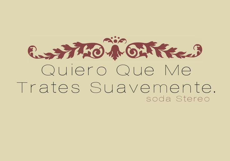 Soda Stereo-Trátame Suavemente