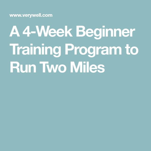 A 4-Week Beginner Training Program to Run Two Miles