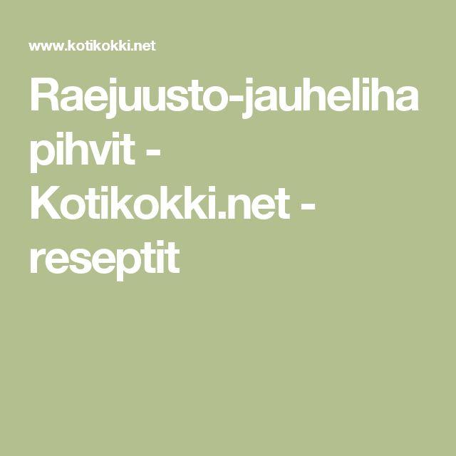 Raejuusto-jauhelihapihvit - Kotikokki.net - reseptit