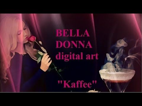 BELLA DONNA digital art   Kaffee