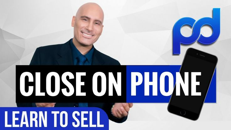 Expert Phone Sales Training | How To Close More On The Phone