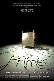 """Primer"" is a 2004 American indie science fiction drama film about the accidental discovery of a means of time travel. The film was written, directed, produced, edited and scored by Shane Carruth, who also stars in the main role. Primer is of note for its extremely low budget (completed for $7,000), experimental plot structure, philosophical implications, and complex technical dialogue."