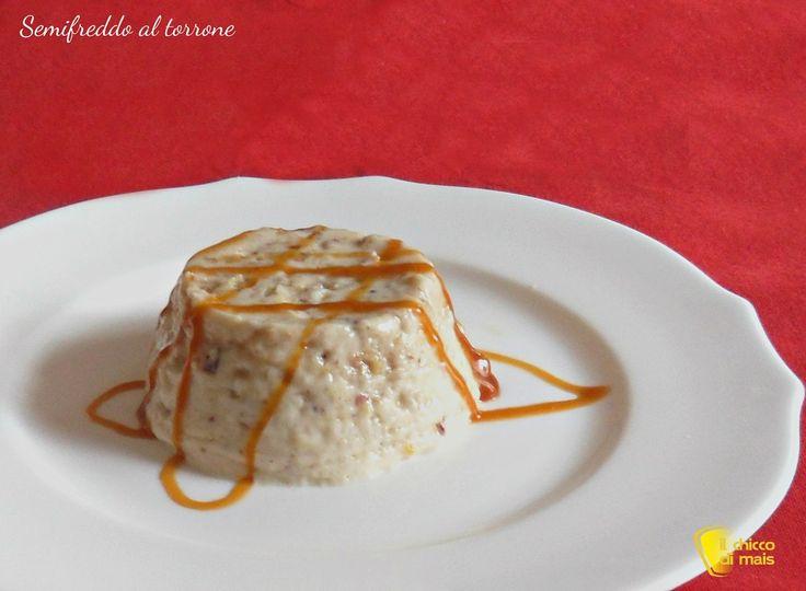Semifreddo al torrone (ricetta senza cottura). Ricetta facile per un dessert senza cottura, senza uova e senza glutine, per riciclare il torrone avanzato