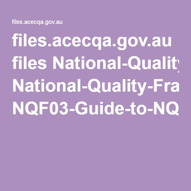 files.acecqa.gov.au files National-Quality-Framework-Resources-Kit NQF03-Guide-to-NQS-130902.pdf