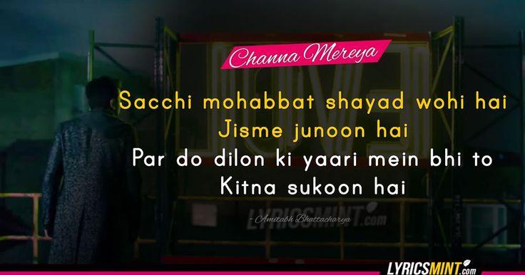 "6 amazingly awesome quotes from Karan Johar's Ae Dil Hai Mushkil song ""Channa Mereya"". Picturised on Ranbir Kapoor & Anushka Sharma and penned by Amitabh Bhattacharya."