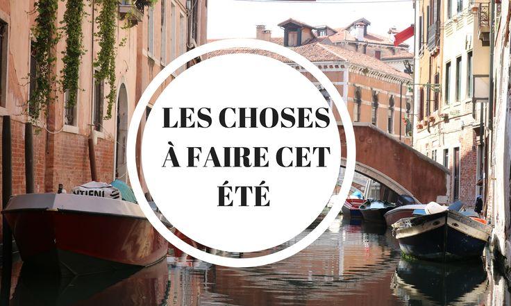 10 CHOSES A FAIRE CET ETE - Be Badass