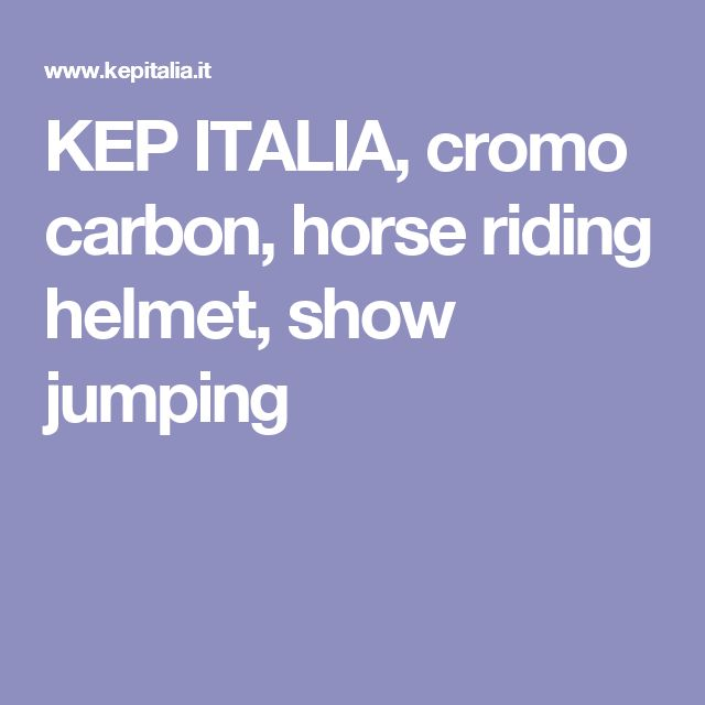 KEP ITALIA, cromo carbon, horse riding helmet, show   jumping