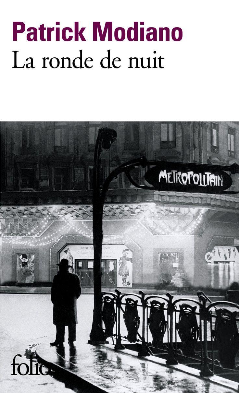 La Ronde de nuit / Patrick Modiano