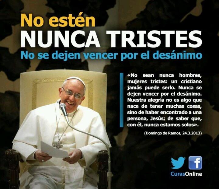 Papa Francisco, inspiración en cada palabra.                                                                                                                                                      Más