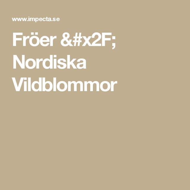 Fröer / Nordiska Vildblommor
