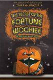 The secret of the Fortune Wookiee : an Origami Yoda book / Tom Angleberger
