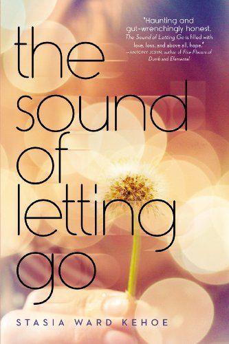 The Sound of Letting Go by Stasia Ward Kehoe, http://www.amazon.com/dp/B00DGZKTTS/ref=cm_sw_r_pi_dp_tNSLsb0TA7HP3