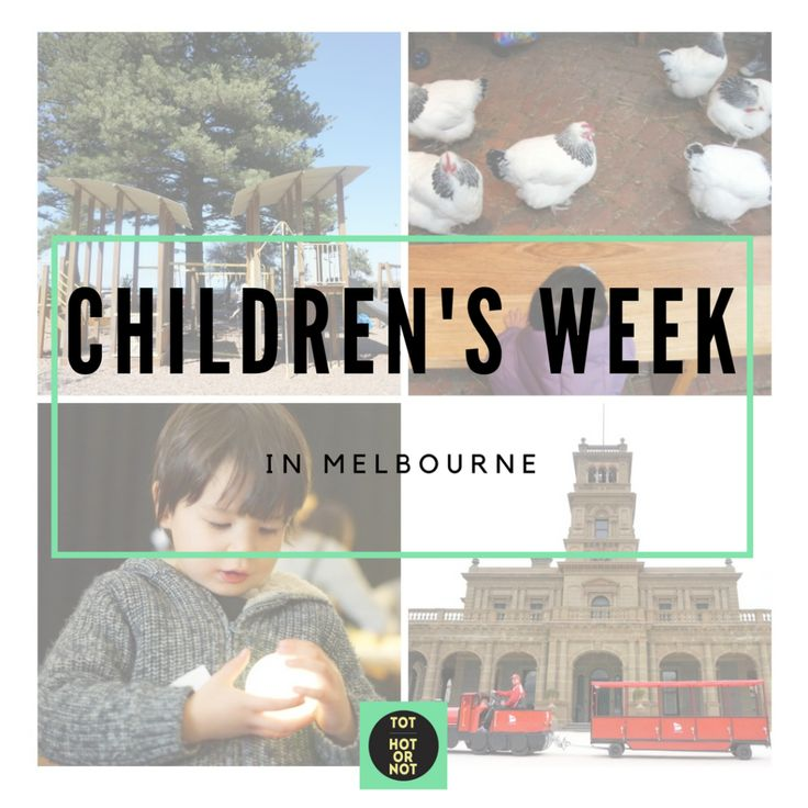 The HOT List: Children's Week 2016 Melbourne events http://tothotornot.com/2016/10/childrens-week-2016-melbourne/