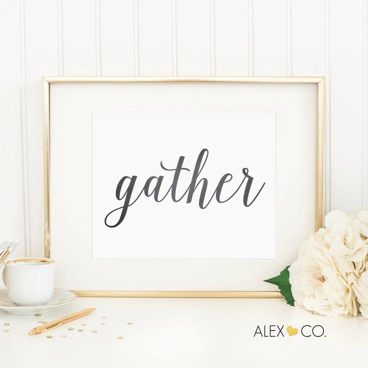 Wall Decor Gather : Gather printable p print sign wedding