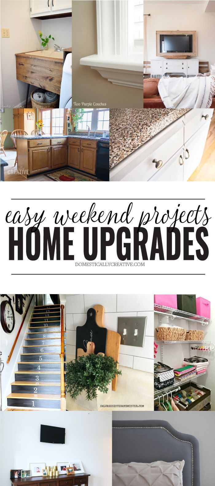 Easy Weekend Home Upgrades Easy Home Upgrades Home Upgrades Home Improvement Projects