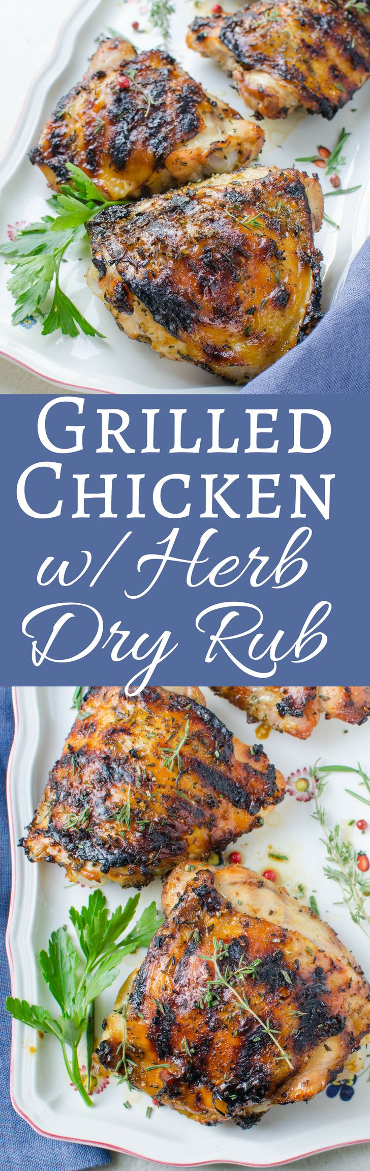 This is the best recipe for Grilled Chicken with Herb Dry-Rub. Fresh rosemary, garlic and thyme mixed with peppercorns, fennel seed & brown sugar! Delish!