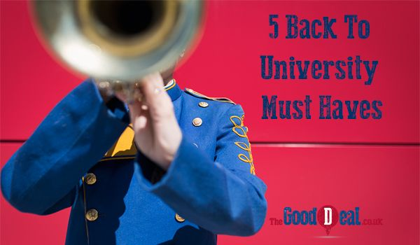 5 Back to University Must Haves from TheGoodDeal.co.uk